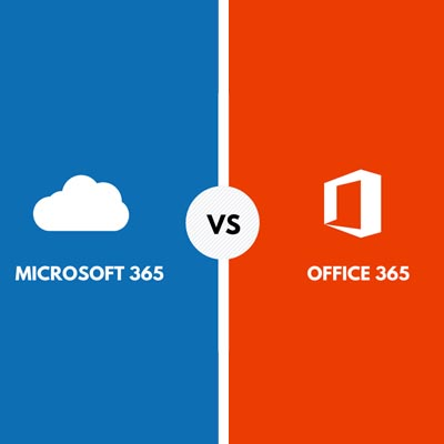 Microsoft 365 or Office 365: What Product Is Right for Your ...